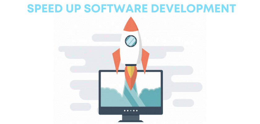How to Speed Up Your Software Development